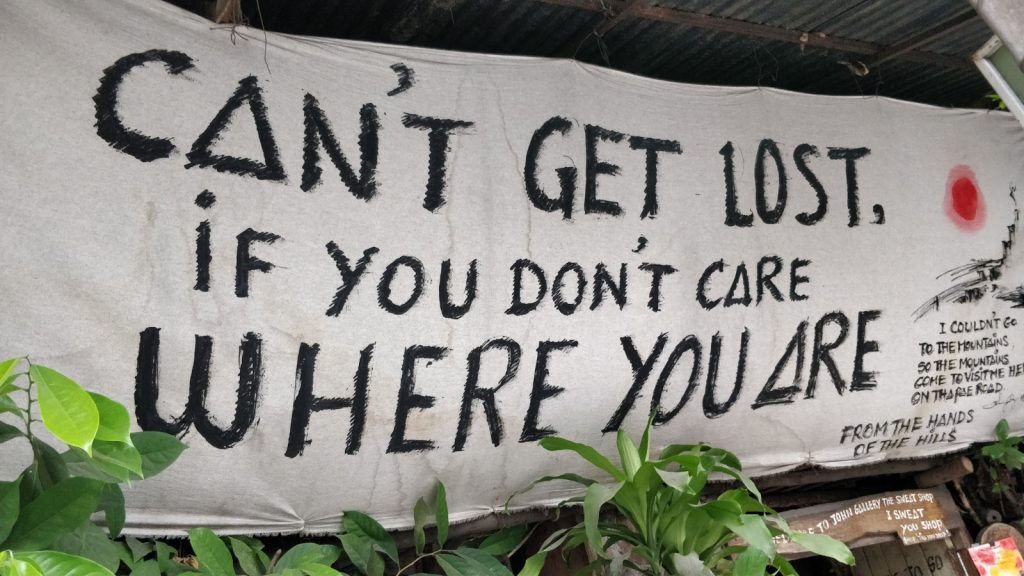 Can't Get Lost if you don't care where you are